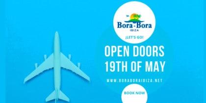 Wiedereröffnung-Bora-Bora-Ibiza-2021-Welcometoibiza