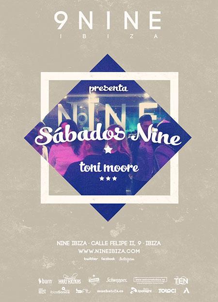 Tanzen Sie diesen Samstag mit Toni Moore in Nine Ibiza