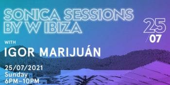 sonica-sessions-by-w-ibiza-hotel-игорь-марихуан-ибица-2021-welcometoibiza