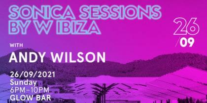 Sonica Sessions van W Ibiza met Andy Wilson Music