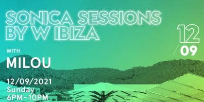 Sonica Sessions by W Eivissa amb Milou Música