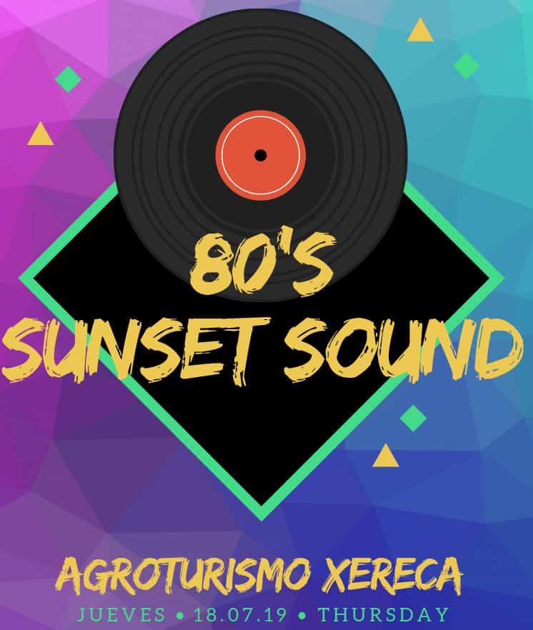 Sunset Sounds années spéciales 80 à Agroturismo Xereca Ibiza