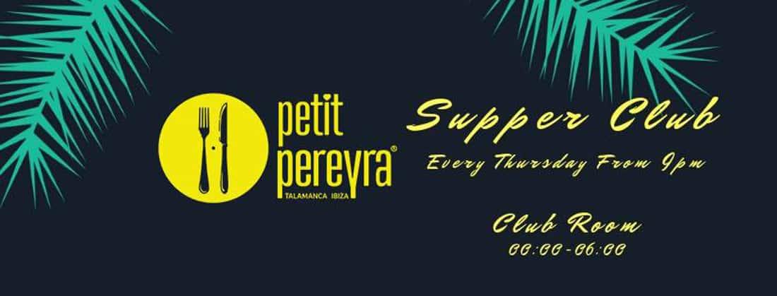 Petit Pereyra te trae Supper Club