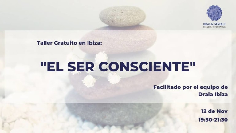 Free workshop on the Conscious Being in Drala Gestalt Ibiza
