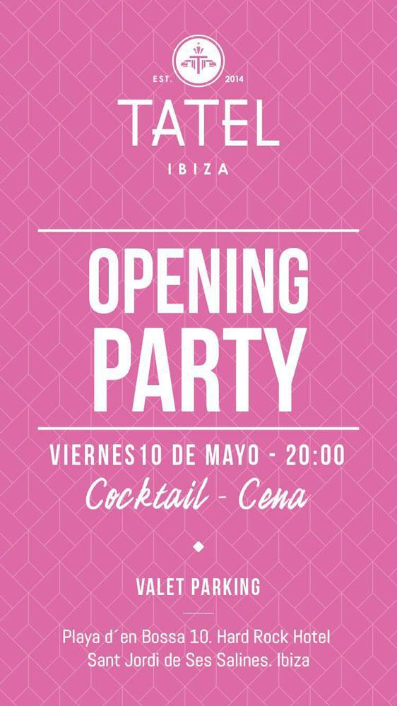 TATEL Ibiza Opening Party