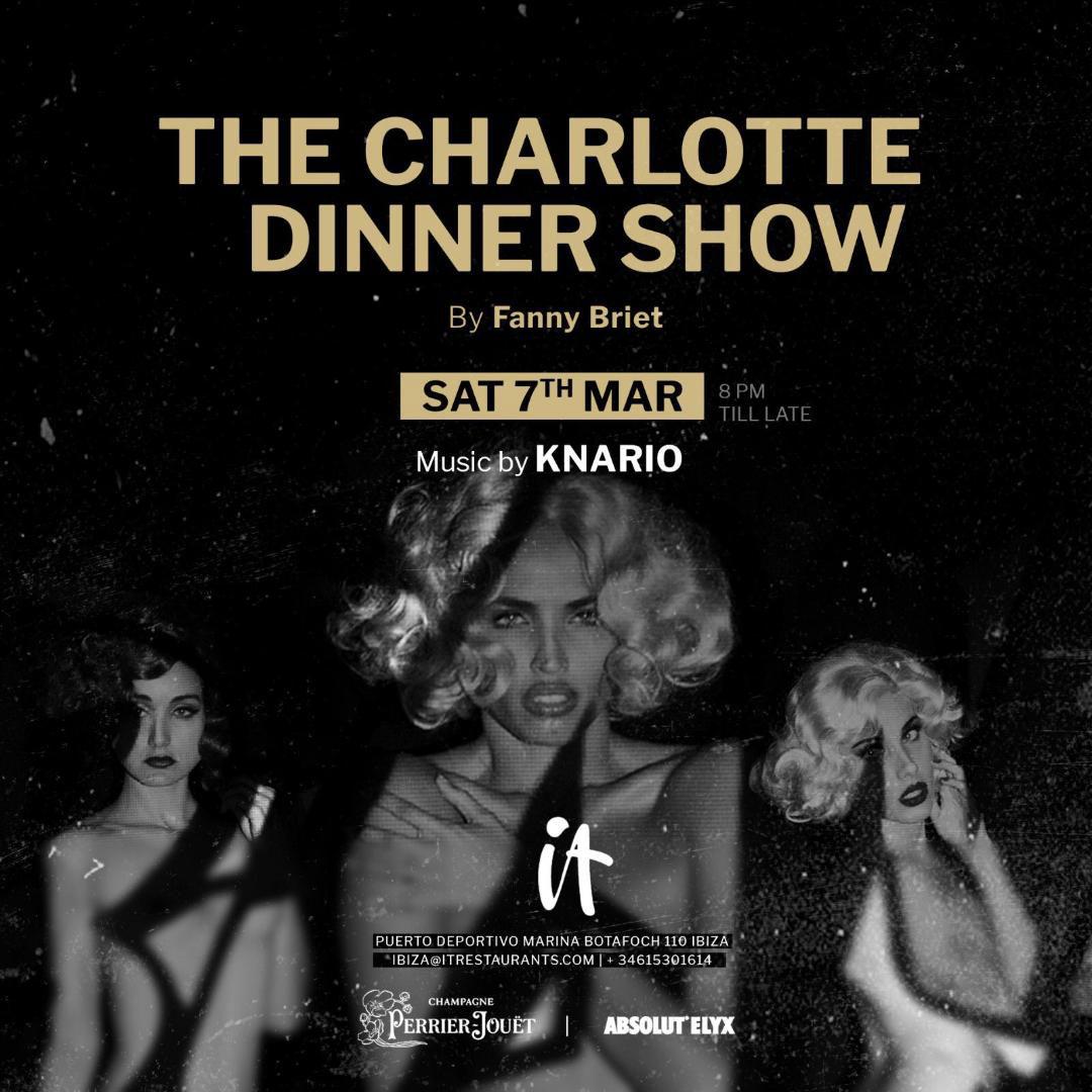 The Charlotte Dinner Show al restaurant It Eivissa