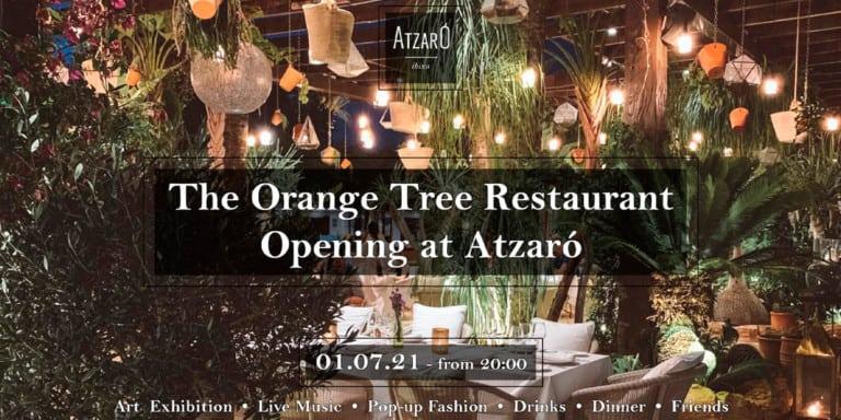 das-orange-tree-restaurant-opening-atzaro-ibiza-2021-welcometoibiza