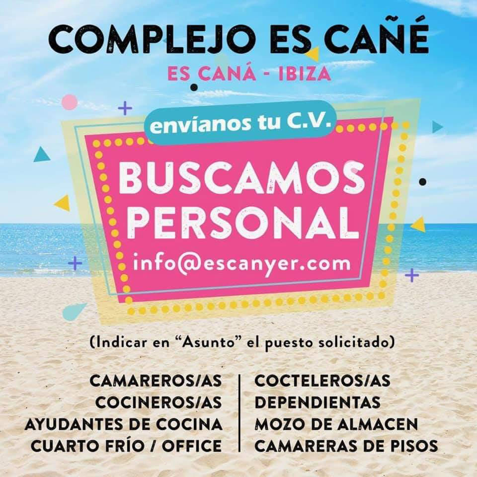 I work in Ibiza 2020: Es Cañé Complex seeks personnel