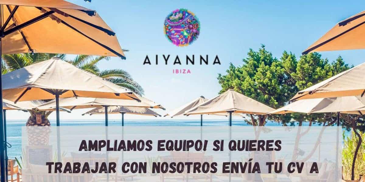 Trabajo en Ibiza 2021: Aiyanna Ibiza busca personal Trabajo y formación