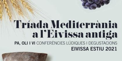 Mediterraner Dreiklang: Brot, Öl und Wein in der alten Ibiza-Kultur
