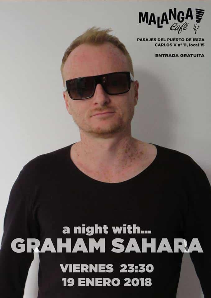 Una nit amb Graham Sàhara a Malanga Cafè Eivissa