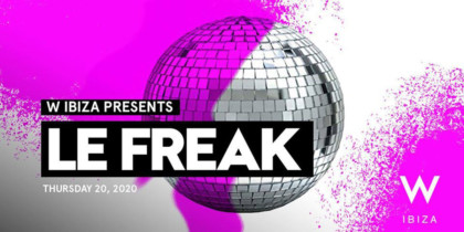 w-ibiza-le-freak-2020-welcometoibiza