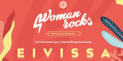 Woman Rocks Ibiza, blended meeting of female entrepreneurs Activities